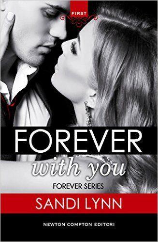 Atelier di una Lettrice Compulsiva: Recensione Forever with You di Sandi Lynn