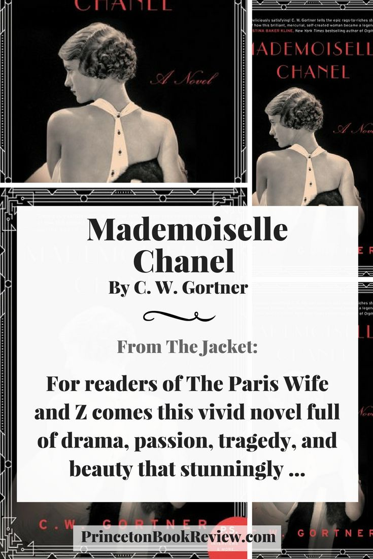 Well written historical fiction that looks at the life of fashion icon Coco Chanel. Mademoiselle Chanel by C. W. Gortner #reading #books #Historical #fiction