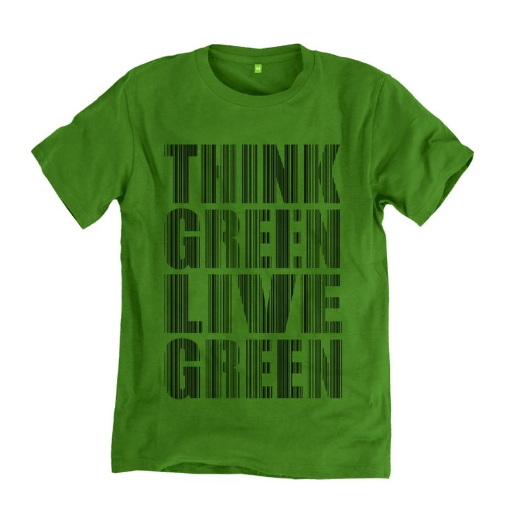 Think Green Live Green, organic tshirt. #tshirt #tshirtdesign #organic #ethical #sustainable #yanmos #apparel #clothing #ecofashion #nature #green #climatechange #environment