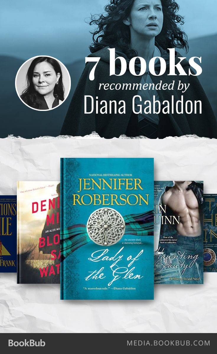 Outlander author Diana Gabaldon recommends these 7 books.