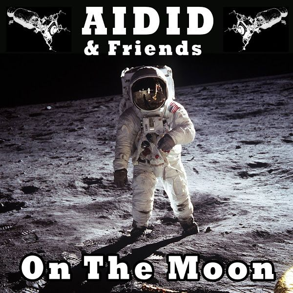 "Aidid & friends, ""On the Moon"""