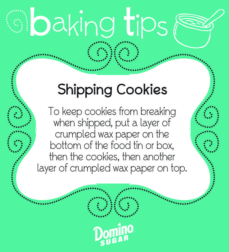 When sending cookies by mail, put a layer of crumpled wax paper below and on top of the cookies to protect them during shipping. #bakingtip #holidaybaking #dominosugar