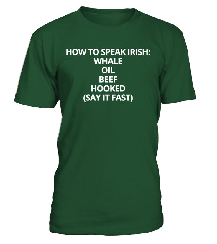 St. Patrick's Day - How To Speak Irish   => Check out this shirt by clicking the image, have fun :) Please tag, repin & share with your friends who would love it. #irish #Patrick'sDay #hoodie #ideas #image #photo #shirt #tshirt #sweatshirt #tee #gift #perfectgift #birthday #Christmas