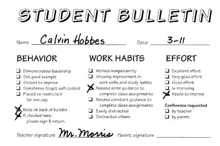 Student bulletin to send home with students weekly that notes their behavior, work habits and effort in the classroom.