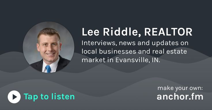 Listen to Anchor audio from Lee Riddle, REALTOR: Interviews, news and updates on local businesses and real estate market in Evansville, IN.