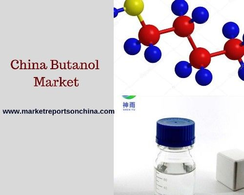 China S Demand For Butanol Has Grown At A Fast Pace In The Past