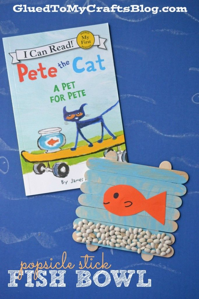 Popsicle Stick Fish Bowl   Pete the Cat Kid Craft