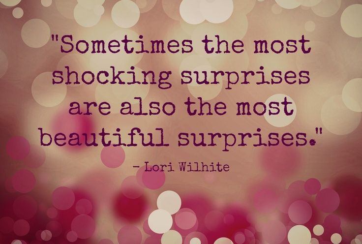 25+ Best Surprise Love Quotes On Pinterest