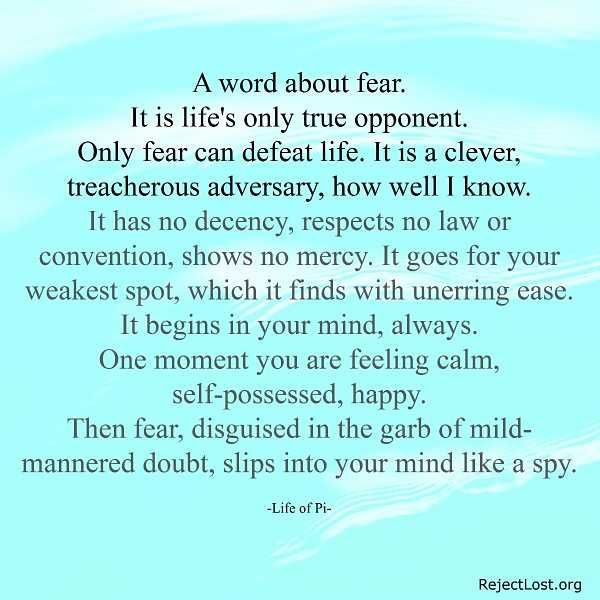 """Fear #quote """"Life Of Pi"""" #movie. More amazing image quotes: http://www.rejectlost.org/overcoming-fear-quotes-sayings/"""