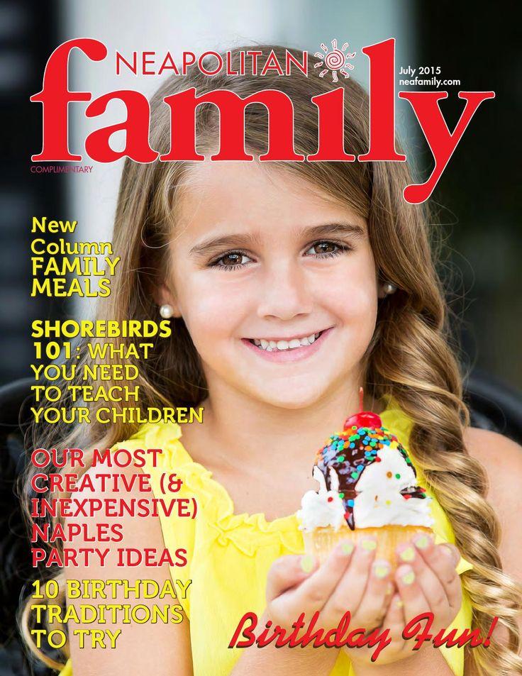July 2015 Issue | Neapolitan Family Magazine | Click to read magazine online FREE now | Naples, Florida