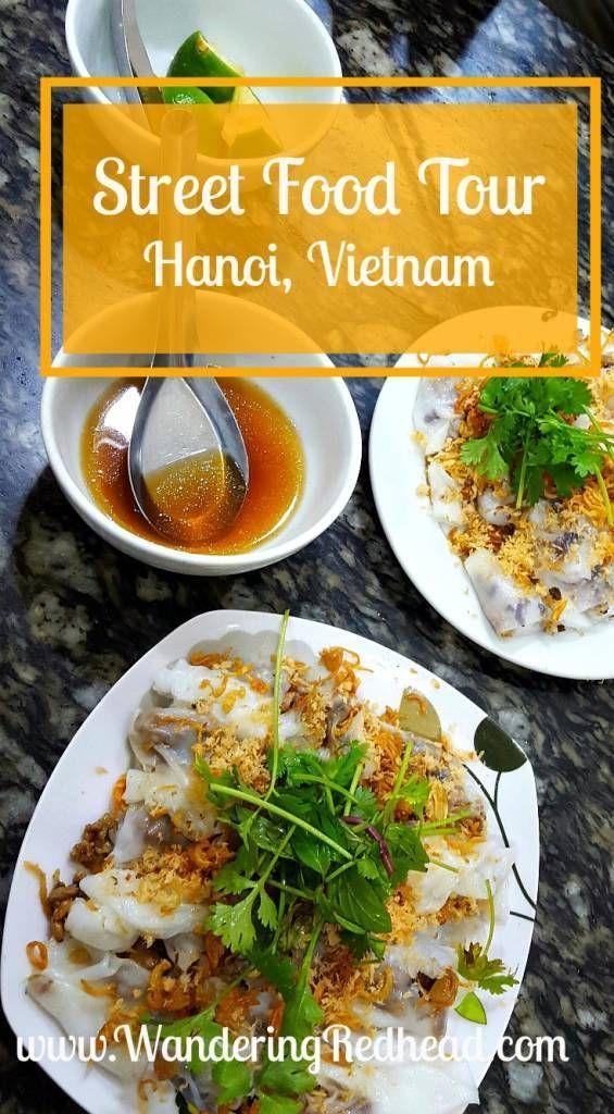 Street Food Tour In Hanoi World Street Food Asian Street Food Street Food