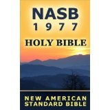 Holy Bible: New American Standard Bible (NASB 1977 edition) (Kindle Edition)By The Lockman Foundation