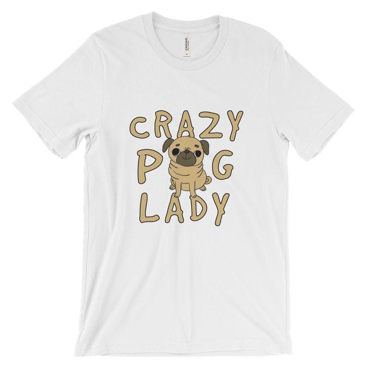 Crazy Pug Lady Unisex T-Shirt