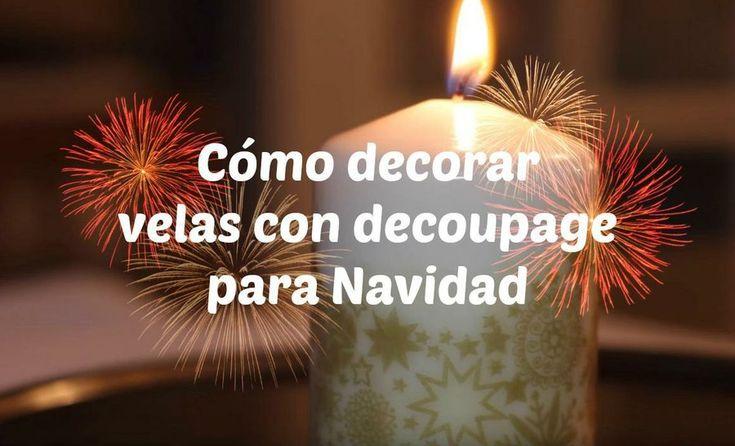 Cómo decorar velas con decoupage para Navidad