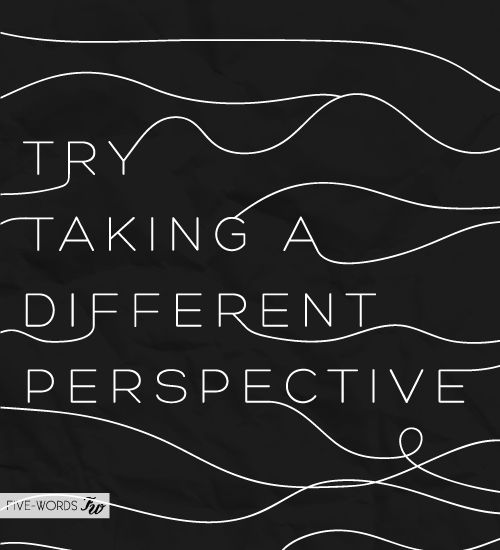 a different perspective: Scripts Writing, Graphics Design Inspiration, Inspiration Positive, Art Prints, Writing Quotes, Graphic Design Inspiration, Perspective Quote, Typography Art, Positive Motivation