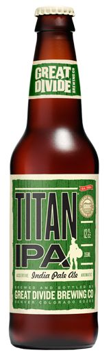 Great Divide Brewing Co.: Titan IPA (7.1% ABV) If you know me, you know I love me some IPA. All I can say about Titan is HOLY FUCKING SHIT!  A delicious IPA that packs a punch. Piney/Citrusy to the extreme with that perfect amount of bitta!  I know it's destined for me to someday live near this place, but until that happens I will seek these cats out wherever I am. Great Minds Drink Alike, so if you wanna be like me...time to get crackin' PROST!