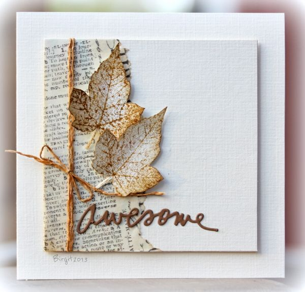 This card in a word? Awesome! Love what Birgit Edblom does when she plays with the leaves from Technique Tuesday's Falling Leaves stamp set!