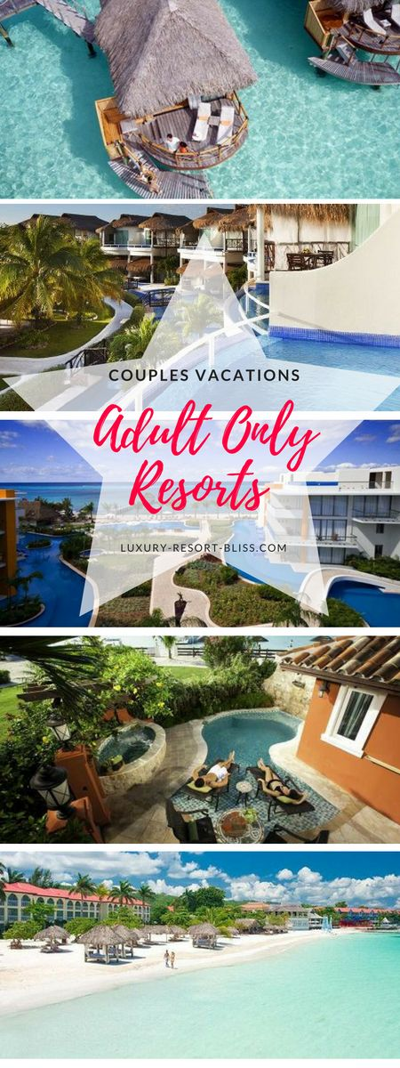 The world's best Adult Only and Couples resorts in Asia, the Caribbean, Europe, Mexico for honeymoons and getaways.