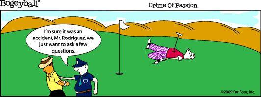 Golf Cartoon Crime Of Passion Golf Pinterest Golf