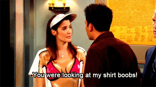 Pin for Later: 36 Reasons Why You'd Love Robin Scherbatsky Too She'll Call You Out For Looking at Her Shirt Boobs