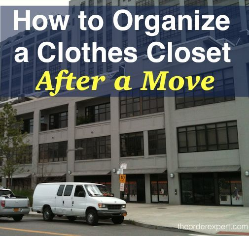 You've just finished moving house or apartment. You walk into your brand-new bedroom and see a beautiful sight: an empty and clean closet! Learn how to organize your closet the right way with: How to Organize a Clothes Closet After a Move | www.theorderexpert.com #moving #movingtips  #organizingtips