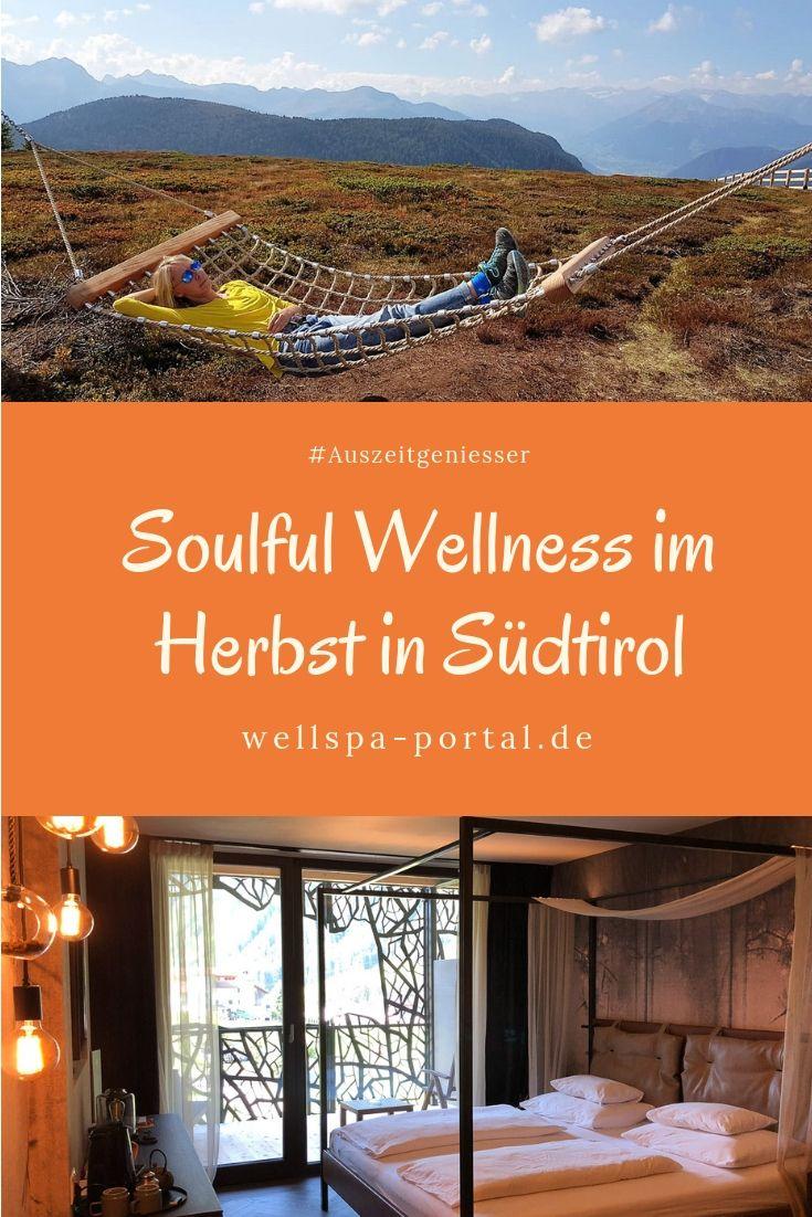 Herbst Urlaub in Südtirol Wellness, Wandern und Genuss | ︎ ...