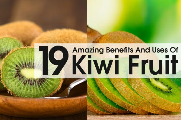 Trust me ladies there's one not on the list, buy stock in this. -19 Amazing Benefits And Uses Of Kiwi Fruit