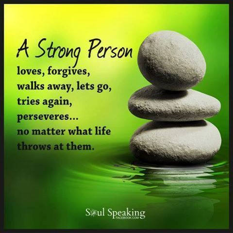 A Strong Person Loves And Forgives
