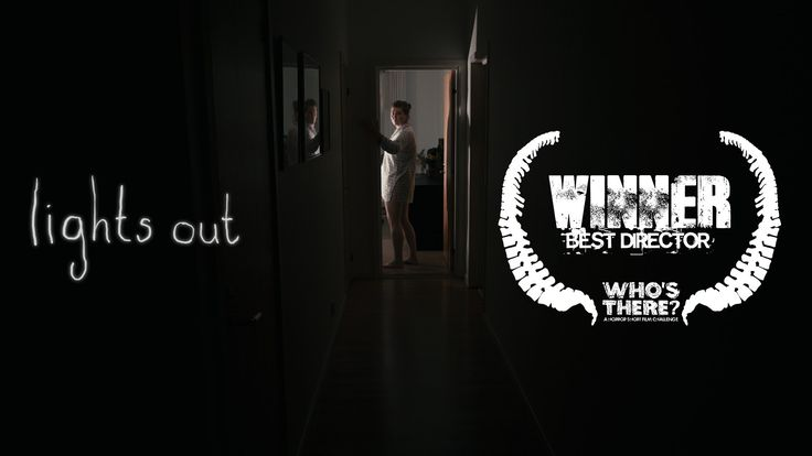 Horror short. Lights Out - 'Best Director' winner in the 'Who's There Film Challenge' http://www.bchorrorchallenge.com