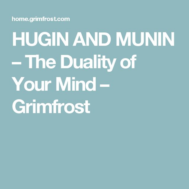 HUGIN AND MUNIN – The Duality of Your Mind – Grimfrost