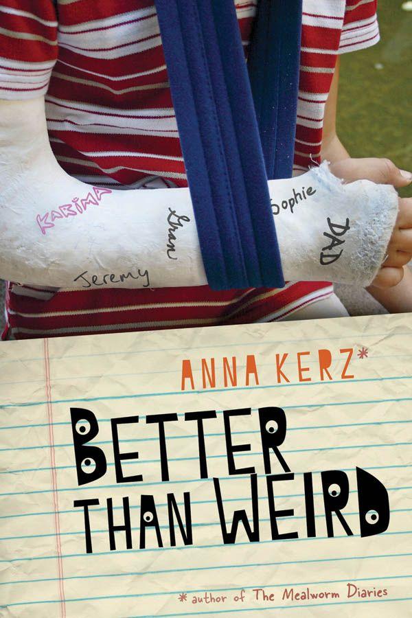 """""""Better Than Weird"""" by Anna Kerz"""