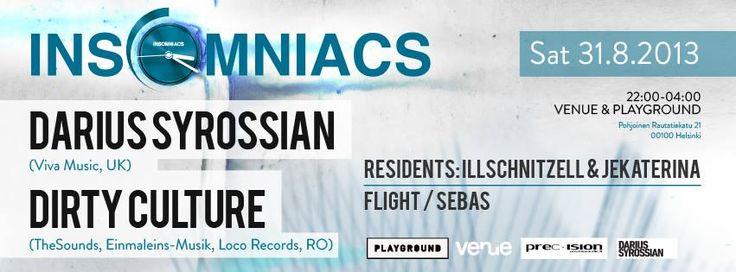 https://www.facebook.com/events/148084108727559/ Insomniacs / Helsinki with Darius Syrossian