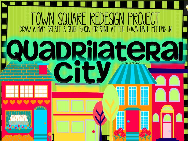 Quadrilateral City - Geometry Project Based Learning: This project is designed to help your students apply their knowledge about the properties of quadrilaterals through a simulation project.