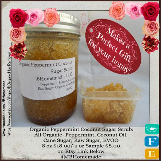 8 Ounce Organic Peppermint Coconut Sugar Scrub by JBHomemade If you are looking for a bright and peppy organic sugar scrub to wake you up in the morning and cheer you up after a long day, try this organic peppermint coconut sugar scrub!