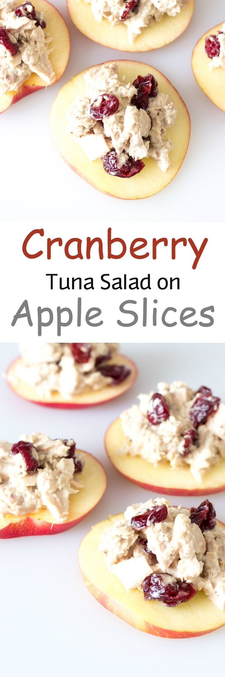Cranberry Tuna Salad on Apple Slices - Only 5 minutes to make this quick #healthy recipe, perfect for #lunch