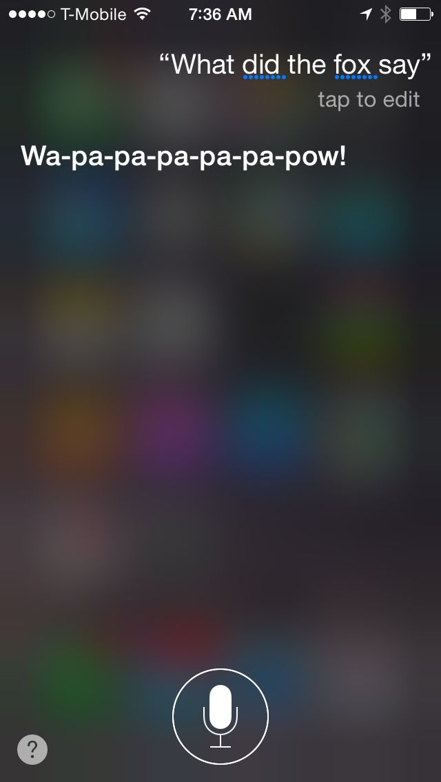 Did you ever ask Siri, What did the fox say? Here is what you might get. Siri is becoming more and more interactive everyday. My 8 year old gets a blast out of asking Siri funny questions. Many of ...