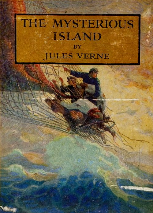 The Mysterious Island by Jules Verne - Illustrated by N. C. Wyeth
