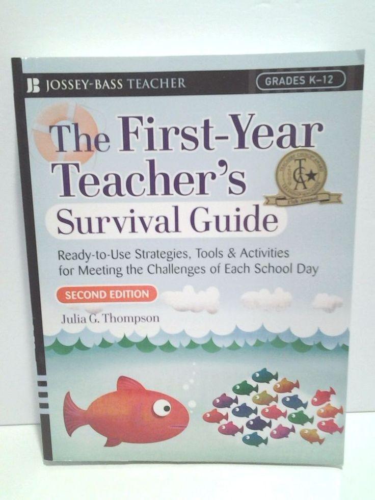 J-B Ed Survival Guides: First-Year Teacher's Survival Guide Book~ Grades K - 12  #Textbook