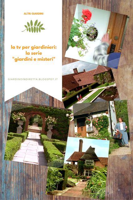 Una serie tv britannica per visitare altri giardini ed imparare da altri giardinieri come realizzare il proprio eden! Scopri di più sul blog! #giardinoindiretta #altrigiardini #altrigiardinieri #giardinaggio #tv