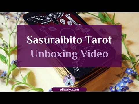 The Sasuraibito Tarot Unboxing and First Impressions