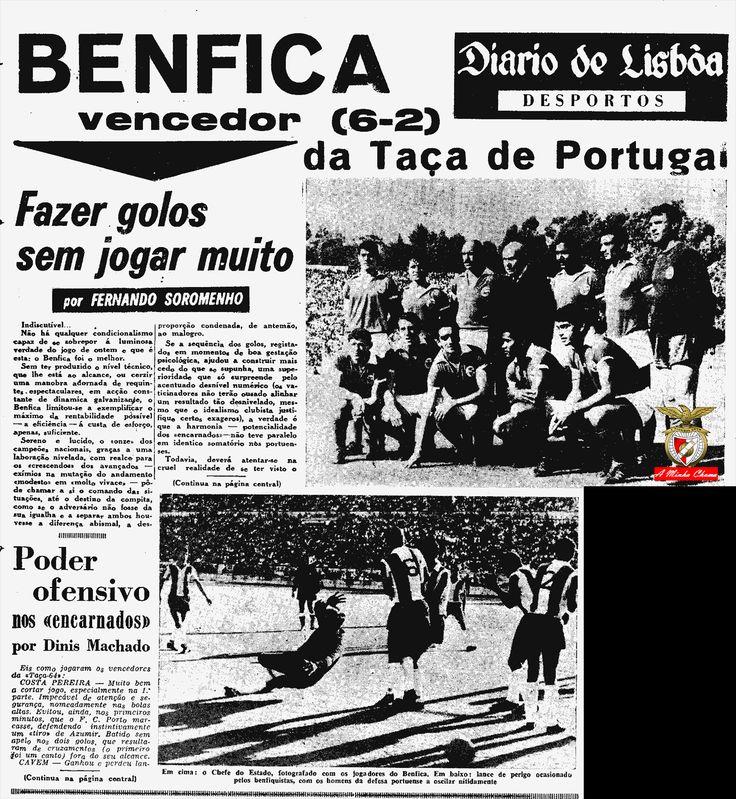 """Benfica conquista a Taça de Portugal de1963/1964. O """"Diário de Lisboa"""" noticia mais uma vitória gorda sobre o FCPorto."""