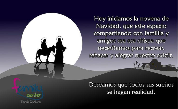 Hoy iniciamos novenas de Navidad...que época más linda y especial! #FelizNavidad #familiayamigos #familycentertiendaonline