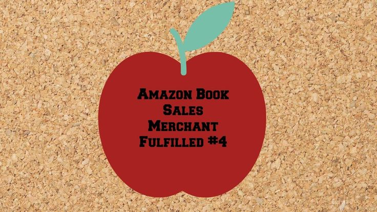 Amazon Book Sales Merchant Fulfilled #4 - Selling Books on Amazon