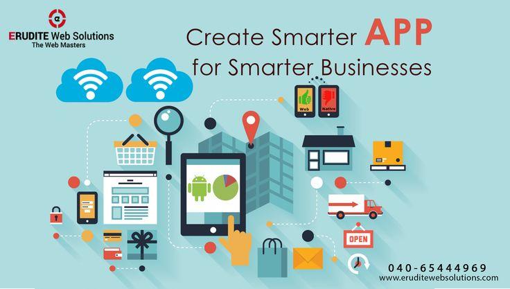 Create Smarter App for Smarter Businesses  more info-> http://www.eruditewebsolutions.com/services.php #App #MobileApp #AppDeveloper #CreateApp