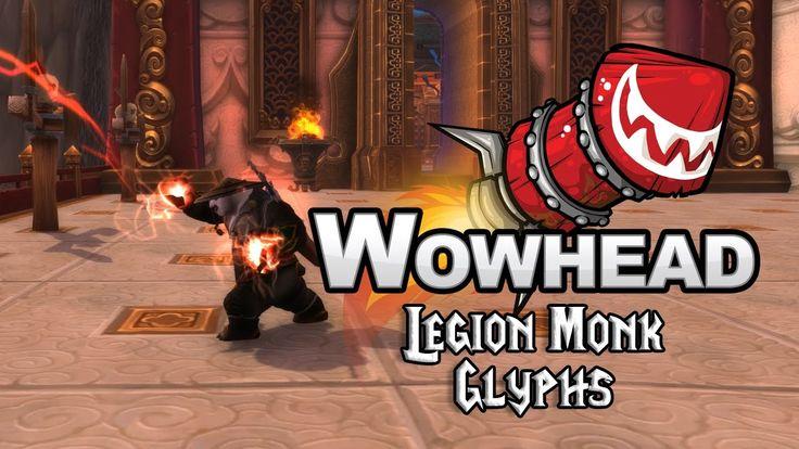 Legion Monk Glyphs - YouTube
