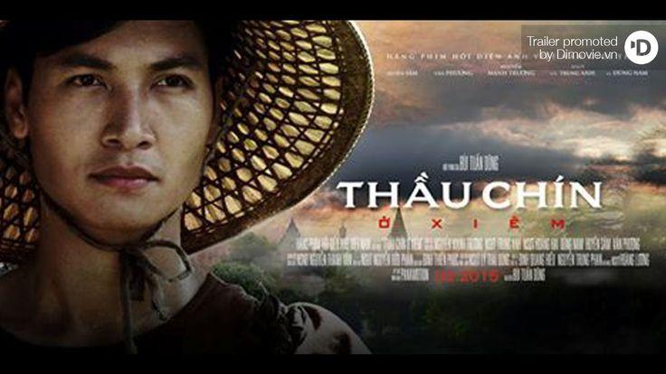THẦU CHÍN Ở XIÊM / HO CHI MINH IN SIAM Trailer - Phim (2015)