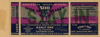 Indianapolis 500 Ticket, 1931 :: Indianapolis Motor Speedway Collection