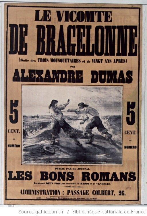 Le Vicomte de Bragelonne (suite des Trois mousquetaires et de Vingt ans après) par Alexandre Dumas, publié par le journal, les Bons romans : [affiche] / [non identifié] - 1