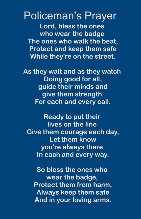Hey, I found this really awesome Etsy listing at https://www.etsy.com/listing/221630609/policemans-prayer-wood-sign-or-print