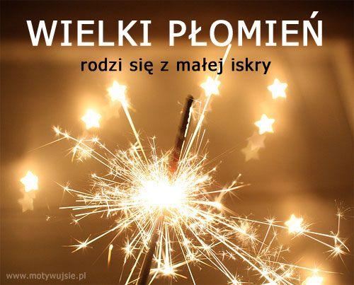 Dla małych iskierek :) | MOTYWUJSIE.PL